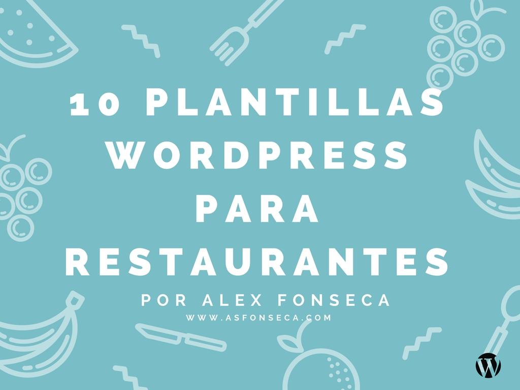 10 plantillas wordpress para restaurantes - Alex Fonseca