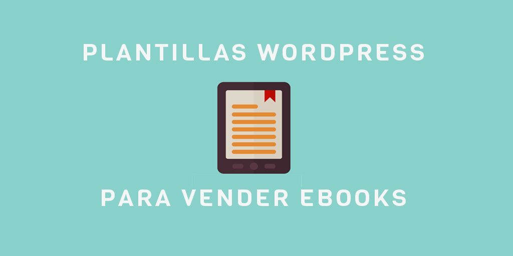 15 plantillas wordpress para vender ebooks. Hechas para impulsar las ...