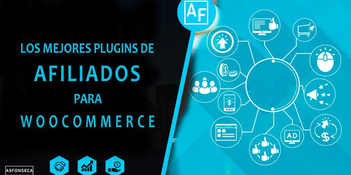 Los mejores plugins de afiliados para WooCommerce - Alex Fonseca